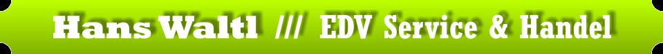 Hans Waltl /// EDV Service & Handel